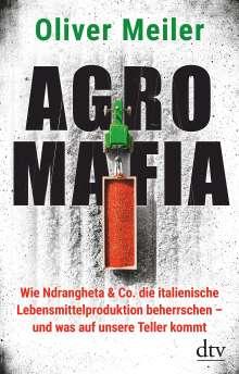 Oliver Meiler: Agromafia, Buch