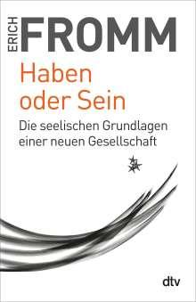 Erich Fromm: Haben oder Sein, Buch
