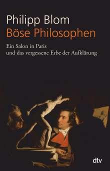 Philipp Blom: Böse Philosophen, Buch