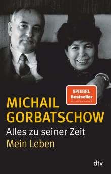 Michail Gorbatschow: Alles zu seiner Zeit, Buch