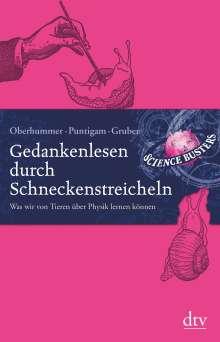 Martin Puntigam: Gedankenlesen durch Schneckenstreicheln, Buch