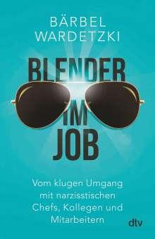 Bärbel Wardetzki: Blender im Job, Buch