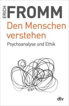 Erich Fromm: Den Menschen verstehen, Buch