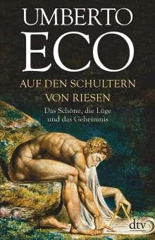 Umberto Eco (1932-2016): Auf den Schultern von Riesen, Buch