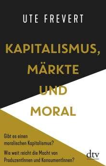 Ute Frevert: Kapitalismus, Märkte und Moral, Buch