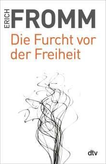 Erich Fromm: Die Furcht vor der Freiheit, Buch