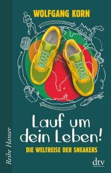 Wolfgang Korn: Lauf um dein Leben!, Buch