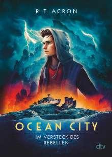Acron (F. M. Reifenberg, Ch. Tielmann): Ocean City - Im Versteck des Rebellen, Buch