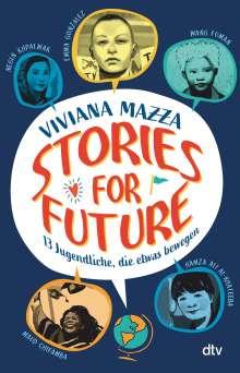 Viviana Mazza: Stories for Future - 13 Jugendliche, die etwas bewegen, Buch