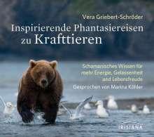 Vera Griebert-Schröder: Inspirierende Phantasiereisen zu Krafttieren. CD, CD