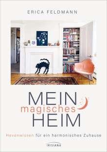 Erica Feldmann: Mein magisches Heim, Buch