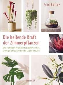 Fran Bailey: Die heilende Kraft der Zimmerpflanzen, Buch