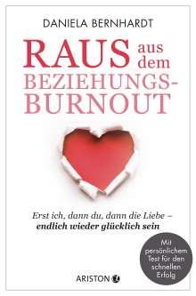 Daniela Bernhardt: Raus aus dem Beziehungs-Burnout, Buch