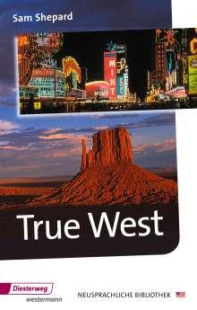 Sam Shepard: True West, Buch