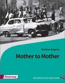 Sindiwe Magona: Mother to Mother, Buch