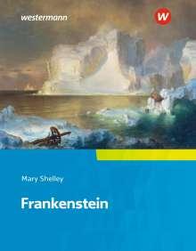 Mary Shelley: Camden Town Oberstufe. Frankenstein: Textausgabe., Buch