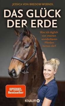 Jessica von Bredow-Werndl: Das Glück der Erde, Buch