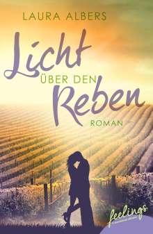 Laura Albers: Licht über den Reben - Ein Sommer im Elsass, Buch