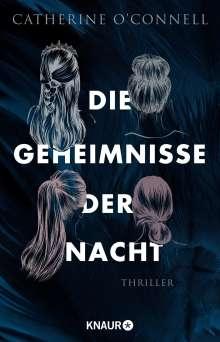Catherine O'Connell: Die Geheimnisse der Nacht, Buch