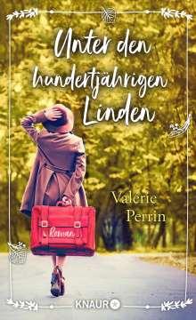 Valérie Perrin: Unter den hundertjährigen Linden, Buch