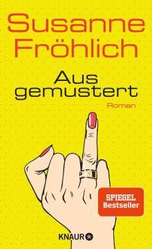 Susanne Fröhlich: Ausgemustert, Buch