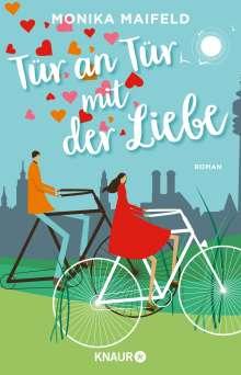 Monika Maifeld: Tür an Tür mit der Liebe, Buch