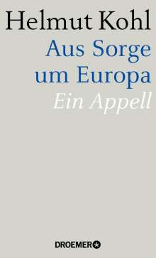Helmut Kohl: Aus Sorge um Europa, Buch