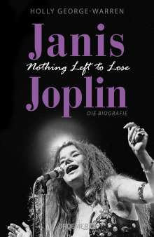 Holly George-Warren: Janis Joplin. Nothing Left to Lose, Buch