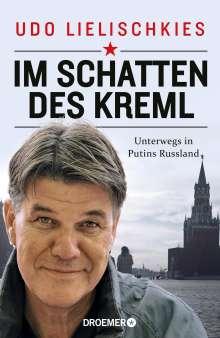 Udo Lielischkies: Im Schatten des Kreml, Buch