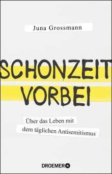Juna Grossmann: Schonzeit vorbei, Buch