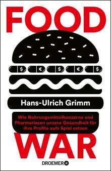 Hans-Ulrich Grimm: Food War, Buch