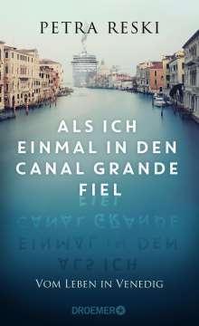 Petra Reski: Als ich einmal in den Canal Grande fiel, Buch