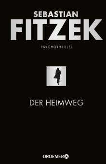Sebastian Fitzek: Der Heimweg, Buch