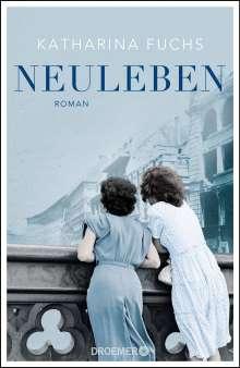 Katharina Fuchs: Neuleben, Buch