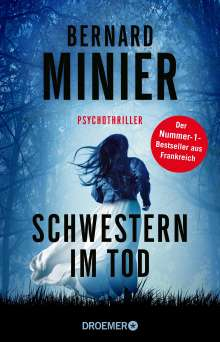 Bernard Minier: Schwestern im Tod, Buch