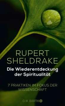 Rupert Sheldrake: Die Wiederentdeckung der Spiritualität, Buch