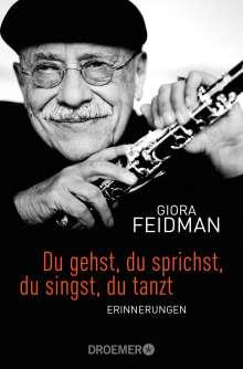 Giora Feidman: Du gehst, du sprichst, du singst, du tanzt, Buch