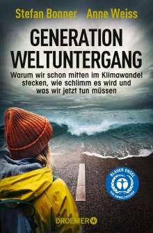 Stefan Bonner: Generation Weltuntergang, Buch