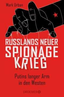 Mark Urban: Russlands neuer Spionagekrieg, Buch