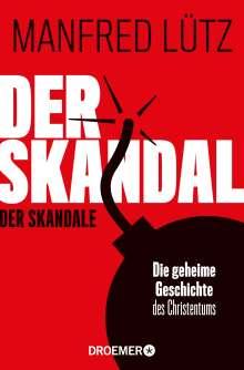 Manfred Lütz: Der Skandal der Skandale, Buch