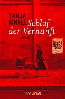 Tanja Kinkel: Schlaf der Vernunft, Buch
