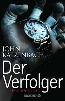 John Katzenbach: Der Verfolger, Buch