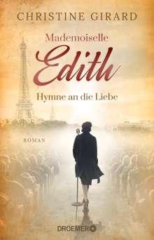 Christine Girard: Mademoiselle Edith - Hymne an die Liebe, Buch
