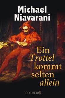 Michael Niavarani: Ein Trottel kommt selten allein, Buch