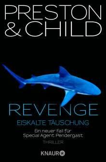 Douglas Preston: Revenge - Eiskalte Täuschung, Buch