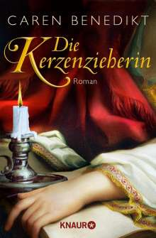 Caren Benedikt: Die Kerzenzieherin, Buch