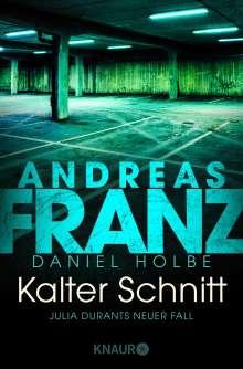 Andreas Franz: Kalter Schnitt, Buch