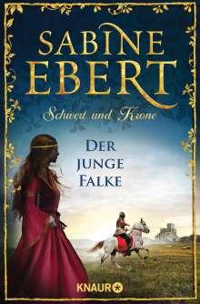 Sabine Ebert: Schwert und Krone - Der junge Falke, Buch