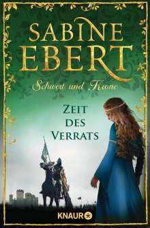 Sabine Ebert: Schwert und Krone - Zeit des Verrats, Buch