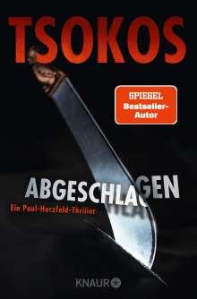 Michael Tsokos: Abgeschlagen, Buch